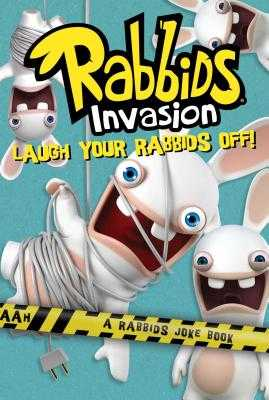 Laugh Your Rabbids Off!: A Rabbids Joke Book - McCarthy, Rebecca