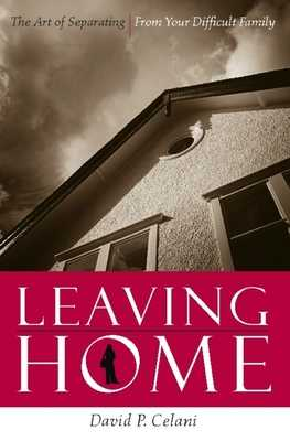 Leaving Home: Migration Yesterday and Today - Celani, David P., and Knauf, Diethelm (Editor), and Moreno, Barry (Editor)