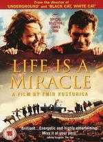 Life Is a Miracle - Emir Kusturica