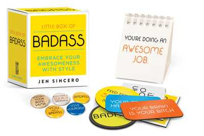 Little Box of Badass: Embrace Your Awesomeness with Style - Sincero, Jen