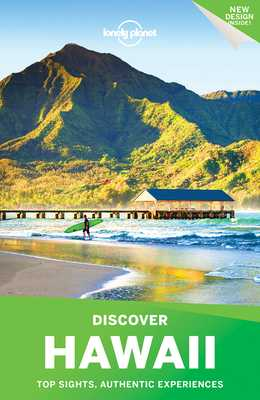 Lonely Planet Discover Hawaii - Lonely Planet, and Balfour, Amy C, and Benchwick, Greg