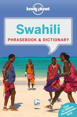 Lonely Planet Swahili Phrasebook & Dictionary - Lonely Planet, and Benjamin, Martin