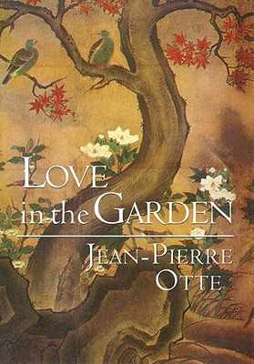 Love in the Garden - Black, Moishe, and Green, Maria, and Otte, Jean-Pierre