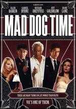 Mad Dog Time - Larry Bishop