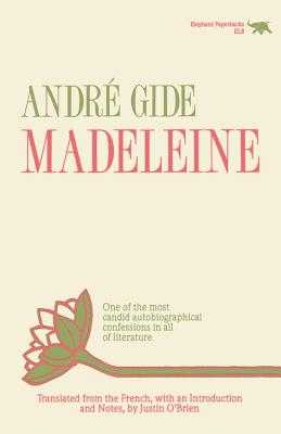 Madeleine - Gide, Andre, and O'Brien, Justin (Translated by)