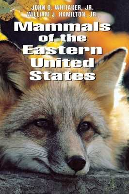 Mammals of the Eastern United States: Politics and Memory in the Yeltsin Era - Whitaker, John O, and Hamilton, William J