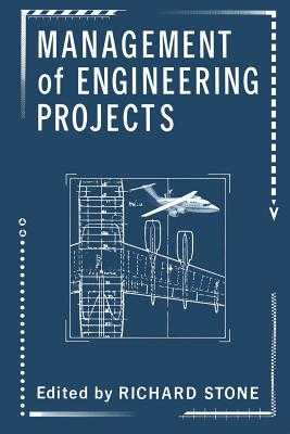 Management of Engineering Projects - Stone, Richard