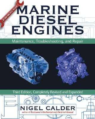 Marine Diesel Engines: Maintenance, Troubleshooting, and Repair - Calder, Nigel