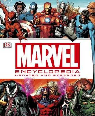 Marvel Encyclopedia: The Definitive Guide to the Characters of the Marvel Universe - Forbeck, Matt, and Wallace, Daniel