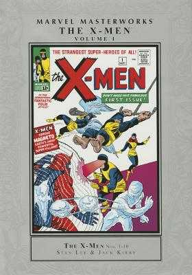 Marvel Masterworks: The X-Men Volume 1 (New Printing) - Lee, Stan (Text by)
