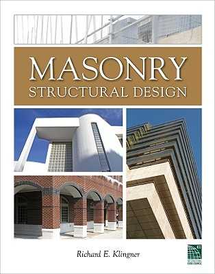 Masonry Structural Design - Klingner, Richard E