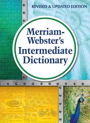 Merriam-Webster's Intermediate Dictionary - Merriam-Webster Inc