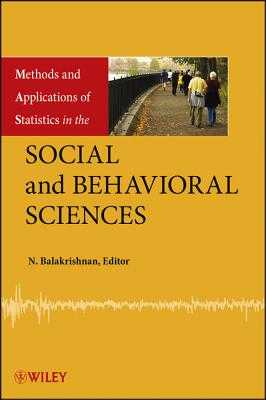 Methods and Applications of Statistics in the Social and Behavioral Sciences - Balakrishnan, N (Editor)
