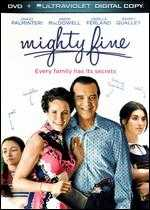 Mighty Fine - Debbie Goodstein-Rosenfeld