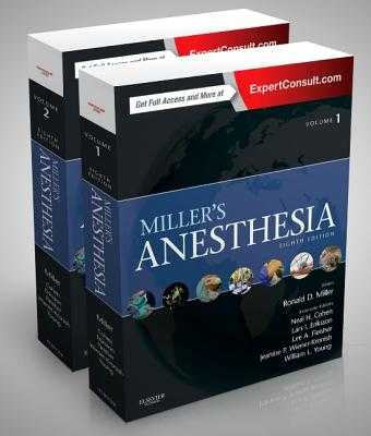 Miller's Anesthesia, 2-Volume Set - Miller, Ronald D, MD, MS, and Eriksson, Lars I, MD, PhD, and Fleisher, Lee A, MD, Facc