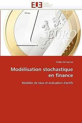 Mod???lisation Stochastique En Finance - Ait Hocine-F
