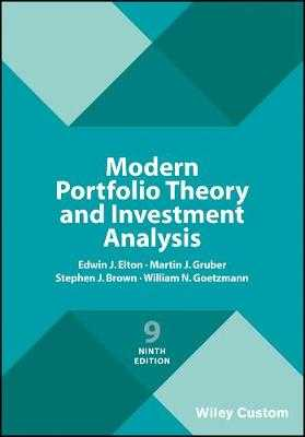 Modern Portfolio Theory and Investment Analysis - Elton, Edwin J., and Gruber, Martin J., and Brown, Stephen J.