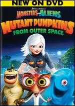 Monsters vs. Aliens: Mutant Pumpkins from Outer Space - Peter A. Ramsey