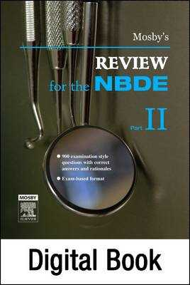 Mosby's Review for the Nbde Part II - Mosby