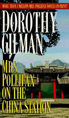 Mrs. Pollifax on the China Station - Gilman, Dorothy