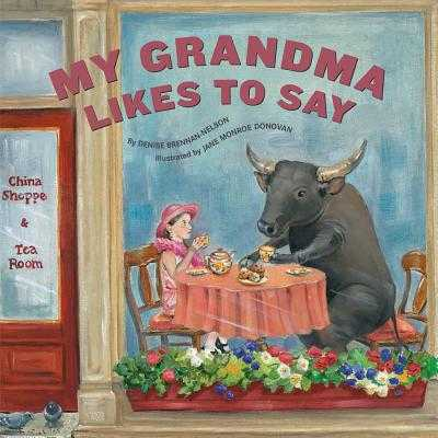 My Grandma Likes to Say - Brennan-Nelson, Denise
