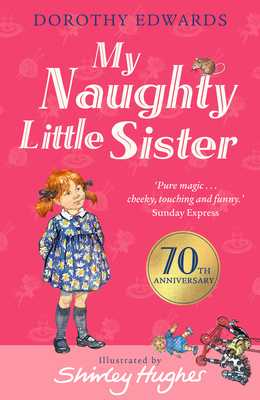 My Naughty Little Sister - Edwards, Dorothy