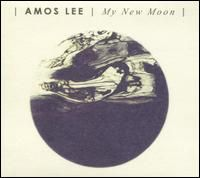 My New Moon - Amos Lee