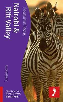 Nairobi & Rift Valley Footprint Focus Guide - Williams, Lizzie