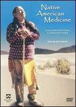 Native American Medicine: Linking Traditional & Modern Complementary Healing