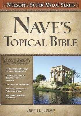 Nave's Topical Bible - Nave, Orville J