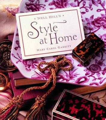 Nell Hill's Style at Home - Garrity, Mary Carol