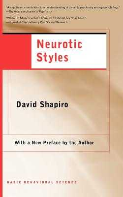 Neurotic Styles - Shapiro, David