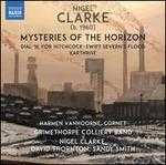 Nigel Clarke: Mysteries of the Horizon