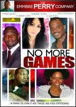 No More Games - Emmbre Perry