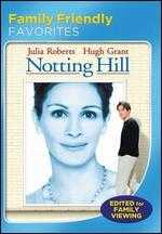 Notting Hill (Family Friendly Version) - Roger Michell