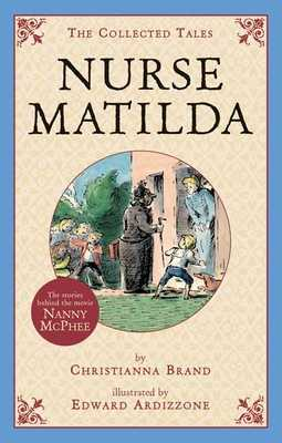 Nurse Matilda: The Collected Tales - Brand, Christianna
