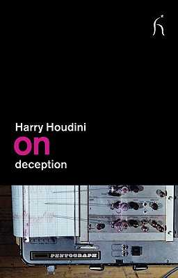 On Deception - Houdini, Harry, and Brown, Derren (Foreword by)
