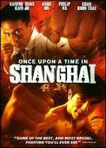 Once Upon a Time in Shanghai - Ching-Po Wong