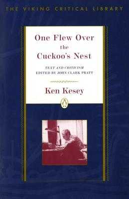 One Flew Over the Cuckoo's Nest: Revised Edition - Kesey, Ken, and Pratt, John Clark (Editor)