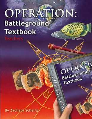 Operation: Battleground Textbook: Teacher's Edition - Schertz, Zachary