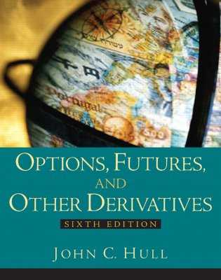 Options, Futures and Other Derivatives - Hull, John C