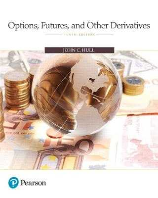 Options, Futures, and Other Derivatives - Hull, John