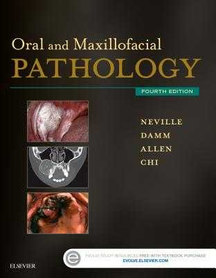 Oral and Maxillofacial Pathology - Neville, Brad W, Dds, and Damm, Douglas D, Dds, and Allen, Carl M, Dds