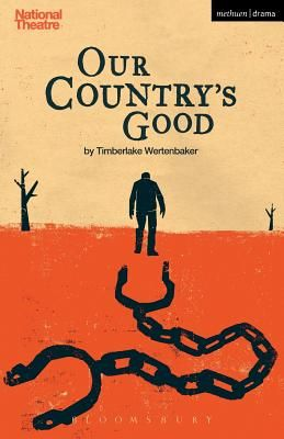 Our Country's Good - Wertenbaker, Timberlake