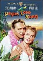 Pagan Love Song - Robert Alton