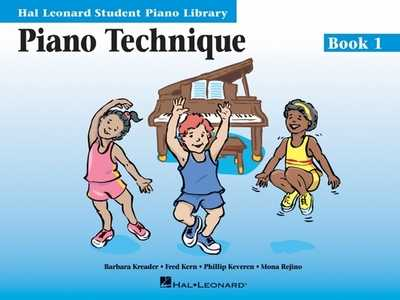 Piano Technique Book 1: Hal Leonard Student Piano Library - Keveren, Phillip (Composer), and Kern, Fred (Composer), and Rejino, Mona (Composer)