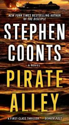Pirate Alley: A Jake Grafton Novel - Coonts, Stephen