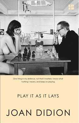 Play It As It Lays - Didion, Joan