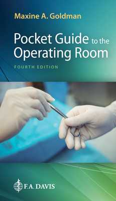Pocket Guide to the Operating Room - Goldman, Maxine A.