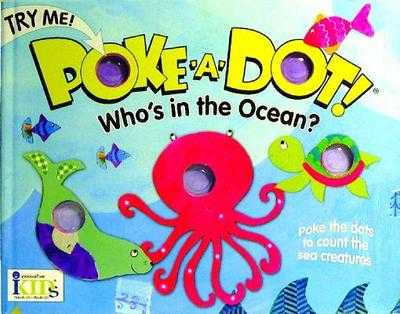 Poke-A-Dot! Who's in the Ocean?: Who's in the Ocean? (30 Poke-Able Poppin' Dots) - Ikids (Creator)